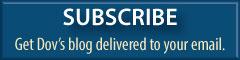 Get Dov's blog delivered to your email.