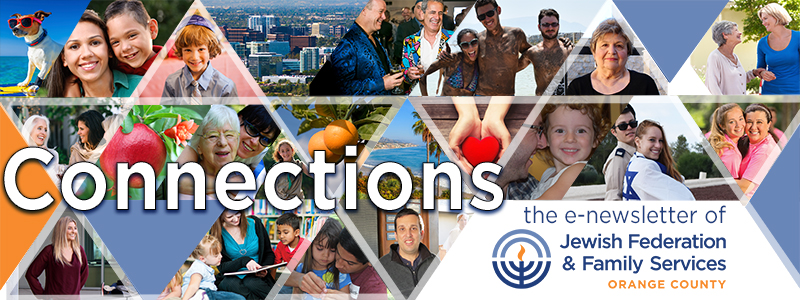 Connections - the e-newsletter of Jewish Federation & Family Services